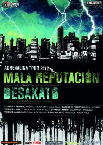 Cartel Adrenalina Tour 2012: Desakato y Mala Reputación